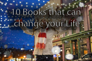 10 Books that can change your life!