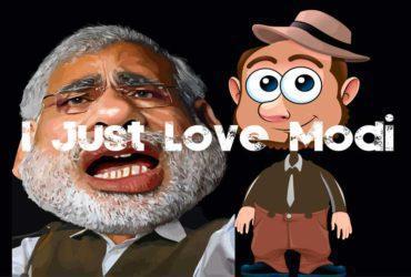 I Just love Modi