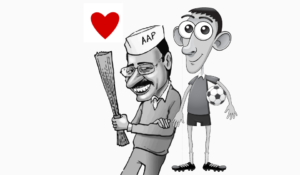 I just love Kejriwal, and I don't care what you think