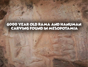 6000 year old Rama and Hanuman carving found in Mesopotamia
