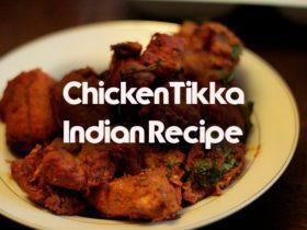 Chicken Tikka-Indian Recipe