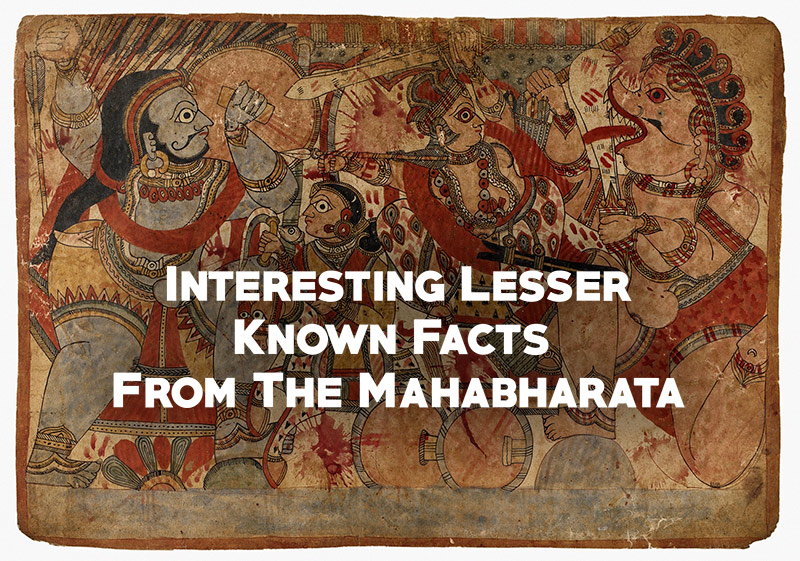 Interesting Lesser Known Facts From The Mahabharata-1